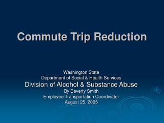 Commute Trip Reduction