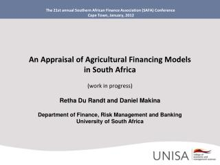 The 21st annual Southern African Finance Association SAFA Conference   Cape Town, January, 2012