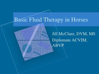 Basic Fluid Therapy in Horses
