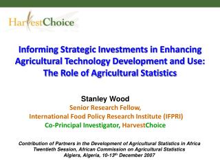 Informing Strategic Investments in Enhancing Agricultural Technology Development and Use: The Role of Agricultural Stati