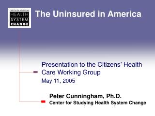 The Uninsured in America