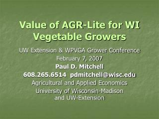 Value of AGR-Lite for WI Vegetable Growers