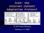 ICAP: the Internet Content Adaptation Protocol
