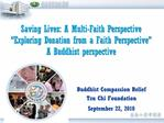 Saving Lives: A Multi-Faith Perspective   Exploring Donation from a Faith Perspective  A Buddhist perspective