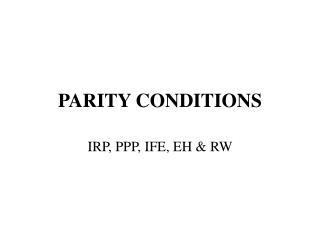 PARITY CONDITIONS