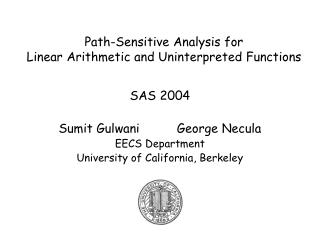 Path-Sensitive Analysis for  Linear Arithmetic and Uninterpreted Functions
