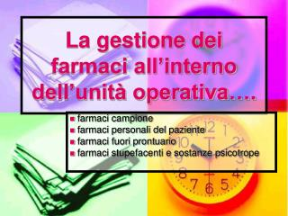 La gestione dei farmaci all interno dell unit  operativa .