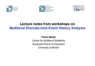 Lecture notes from workshops on Multilevel Discrete-time Event History Analysis