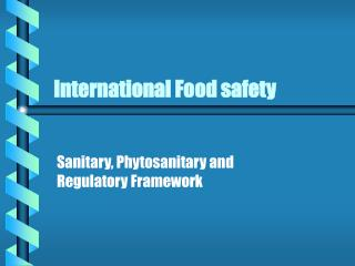 International Food safety
