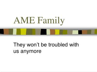 AME Family
