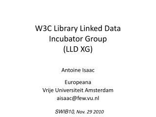 W3C Library Linked Data Incubator Group  LLD XG