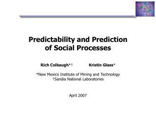 Predictability and Prediction of Social Processes