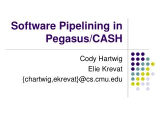 Software Pipelining in Pegasus