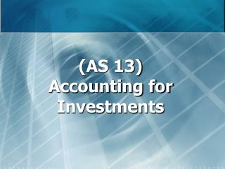 AS 13 Accounting for Investments