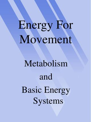 Energy For Movement
