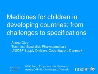 Medicines for children in developing countries: from challenges to specifications