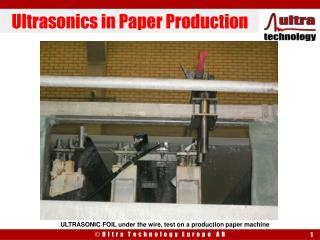 Ultrasonics in Paper Production