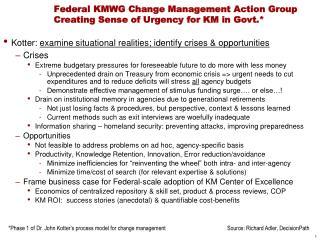 Federal KMWG Change Management Action Group Creating Sense of Urgency for KM in Govt.