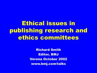 Ethical issues in publishing research and ethics committees