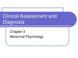Clinical Assessment and Diagnosis