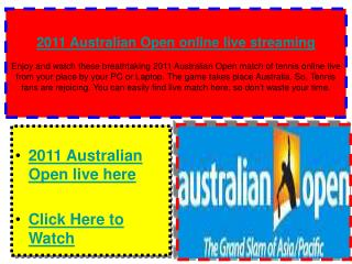 2011 Australian open Live stream via Online Tennis Tv