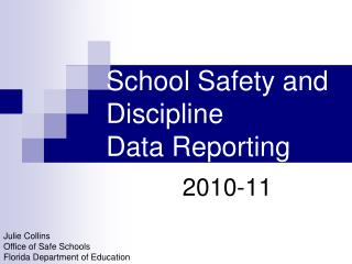 School Safety and Discipline Data Reporting