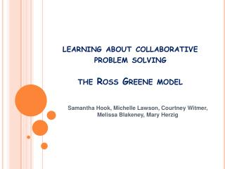 Learning about collaborative problem solving  the Ross Greene model