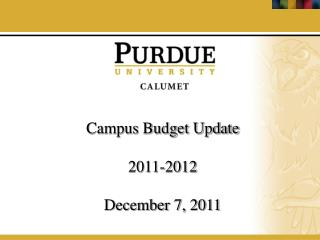 Campus Budget Update  2011-2012   December 7, 2011