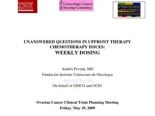 UNANSWERED QUESTIONS IN UPFRONT THERAPY CHEMOTHERAPY ISSUES:  WEEKLY DOSING