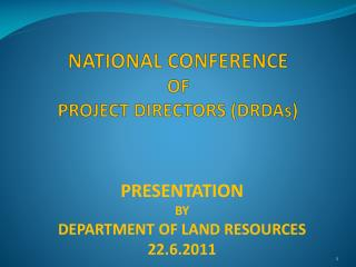 NATIONAL CONFERENCE  OF PROJECT DIRECTORS DRDAs