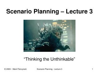 Scenario Planning   Lecture 3