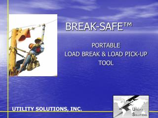 BREAK-SAFE