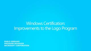 Windows Certification:  Improvements to the Logo Program