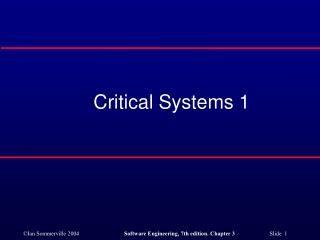 Critical Systems 1