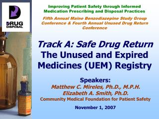 Track A: Safe Drug Return The Unused and Expired Medicines UEM Registry