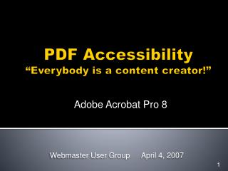 PDF Accessibility  Everybody is a content creator