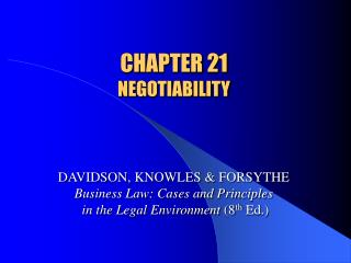 CHAPTER 21 NEGOTIABILITY