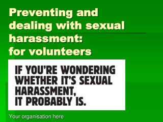 Preventing and dealing with sexual harassment: for volunteers
