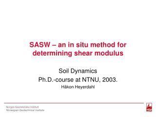 SASW   an in situ method for determining shear modulus