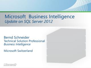 Microsoft  Business Intelligence Update on SQL Server 2012