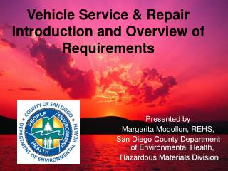 Vehicle Service  Repair Introduction and Overview of  Requirements