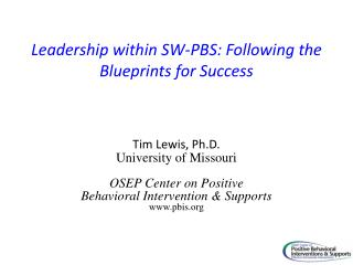 Leadership within SW-PBS: Following the Blueprints for Success