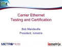 Carrier Ethernet Testing and Certification