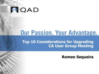 Top 10 Considerations for Upgrading CA User Group Meeting