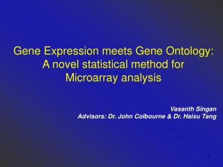 Gene Expression meets Gene Ontology: A novel statistical method for Microarray analysis