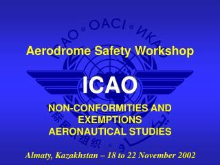 NON-CONFORMITIES AND EXEMPTIONS AERONAUTICAL STUDIES