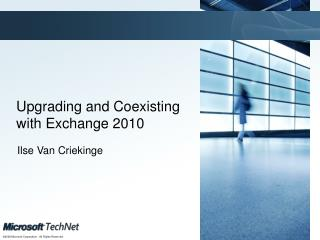 Upgrading and Coexisting with Exchange 2010