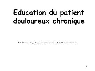 Education du patient douloureux chronique