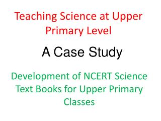 Teaching Science at Upper Primary Level