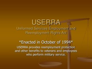 USERRA Uniformed Services Employment and Reemployment Rights Act